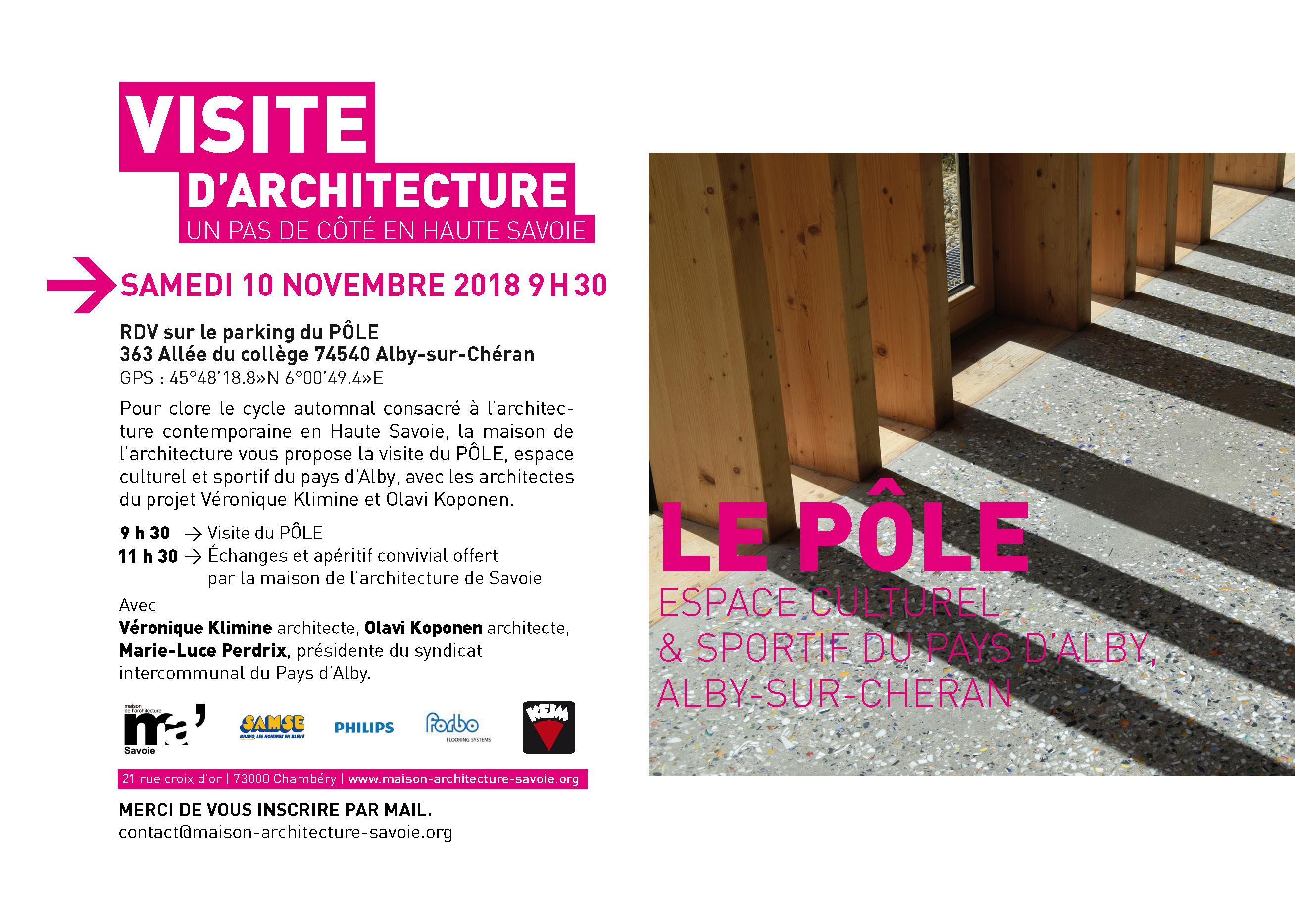 Pour Clore Le Cycle Automnal Consacre A Larchitecture Contemporaine En Haute Savoie La Maison De Vous Propose Visite Du POLE